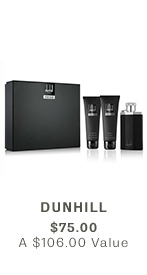 DUNHILL, $75 ($106 VALUE)
