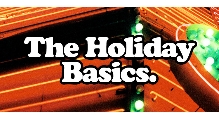 The Holiday Basics