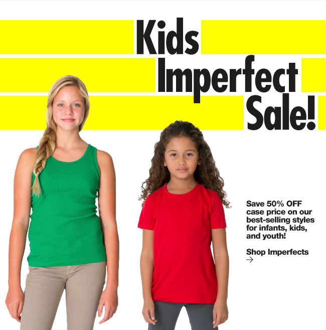 50% Off Case on Kids Imperfects!