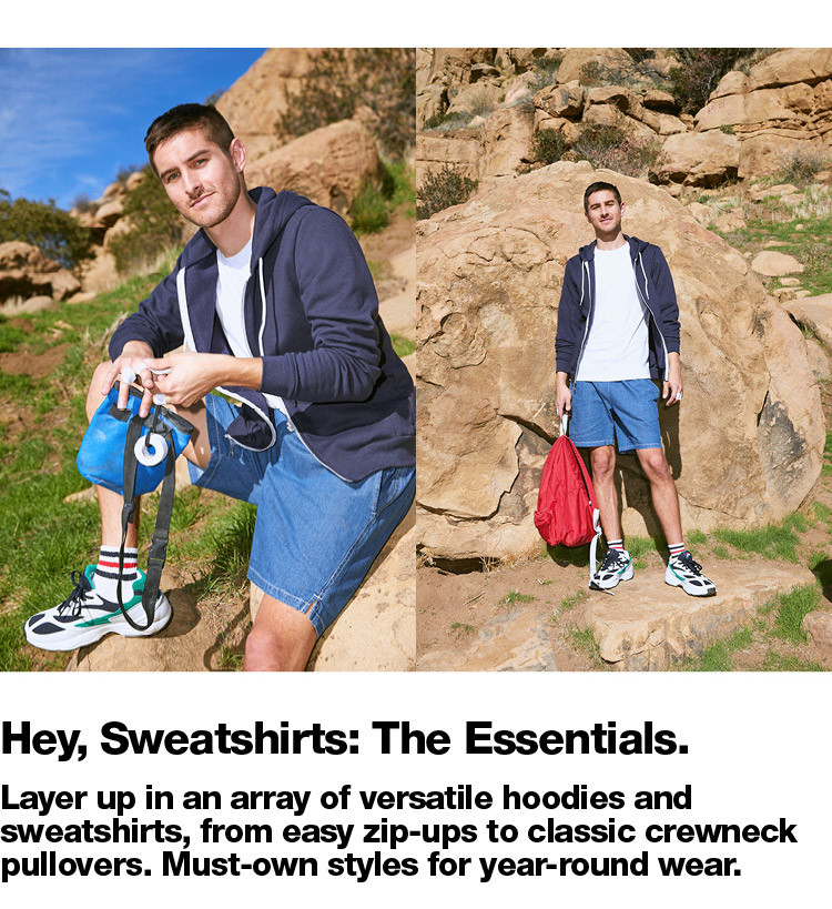 Hey, Sweatshirts: The Essentials