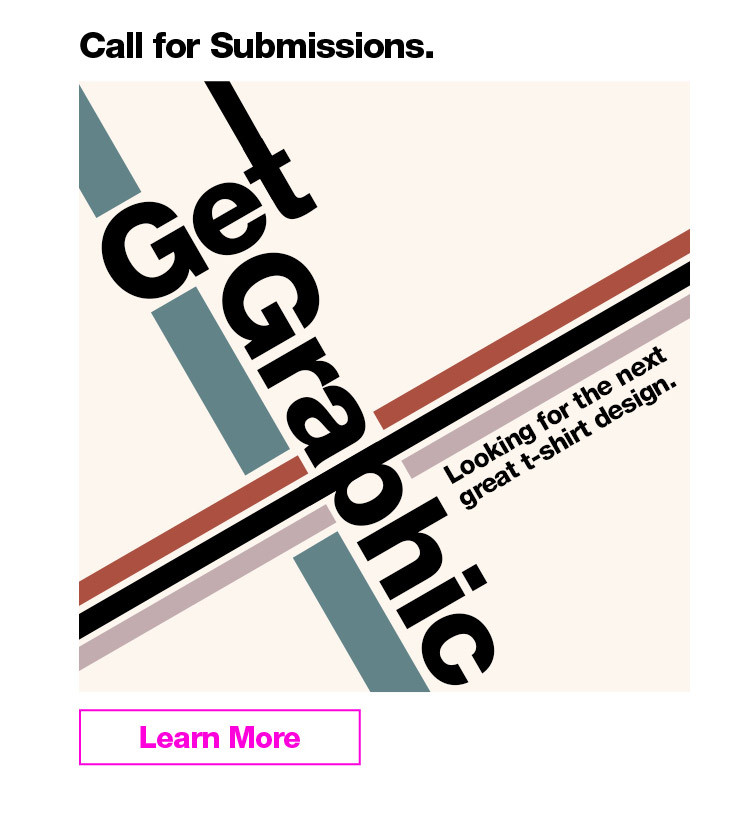 Call for Submissions Get Graphic