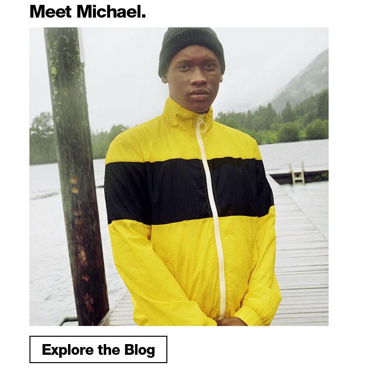 Meet Michael.