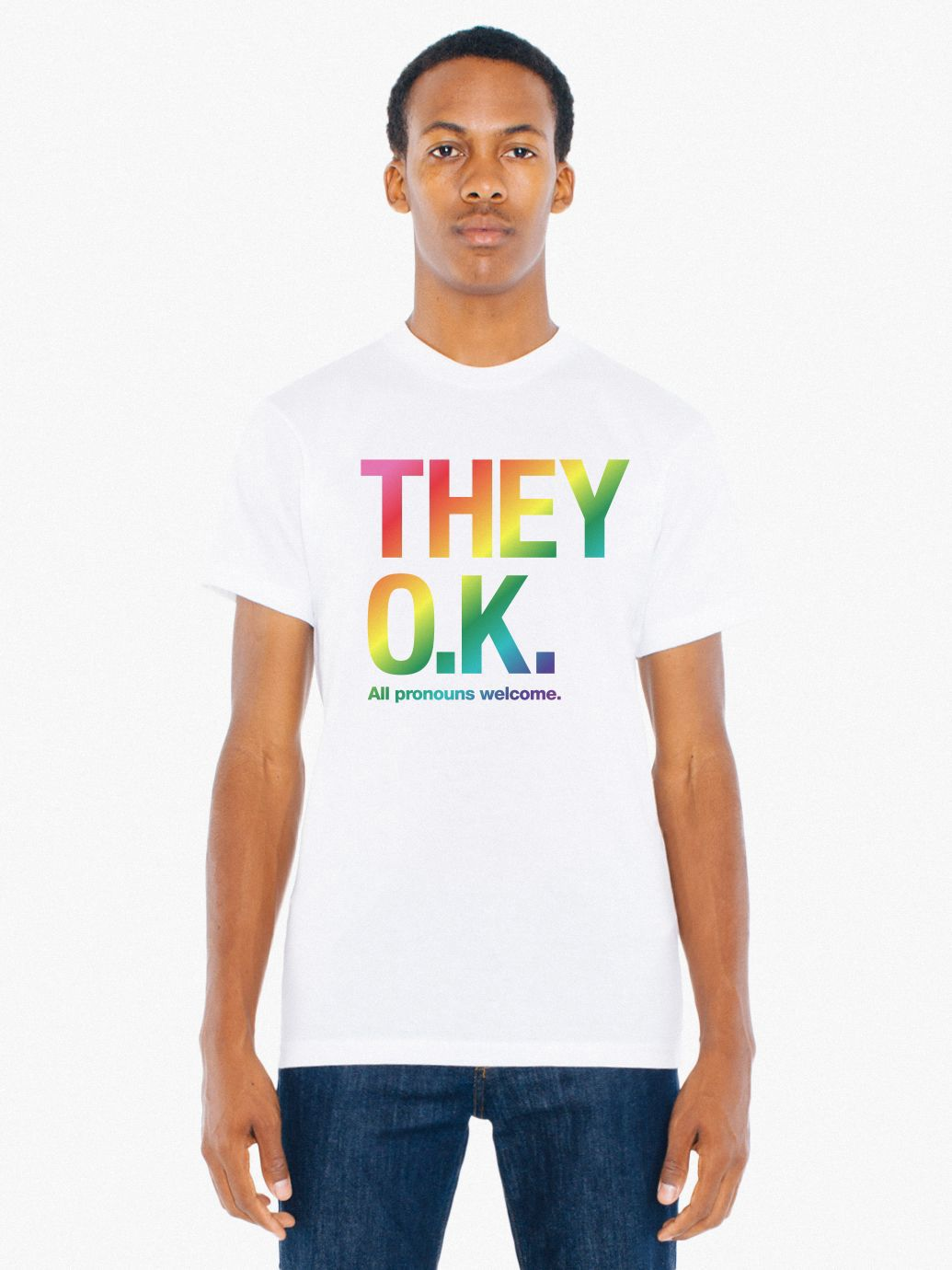 They Okay Print 50/50 T Shirt by American Apparel