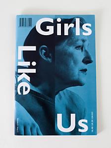 Girls Like Us Magazine, Volume 2, Issue #3