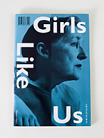 Girls Like Us Magazine, Volume 2, Issue #3