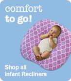 Shop all Infant Recliners