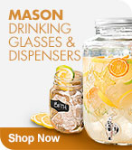 Shop Mason Drinking Glasses & Dispensers