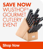 Save Now Wusthof Gourmet Cutlery Event