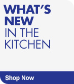 Shop What's New in the Kitchen