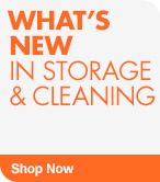 Shop What's New in Storage & Cleaning