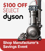 Shop Manufacturer's Savings Event - $100 off Select Dyson Vacuums