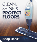 Shop Bona to Clean, Shine & Protect Floors
