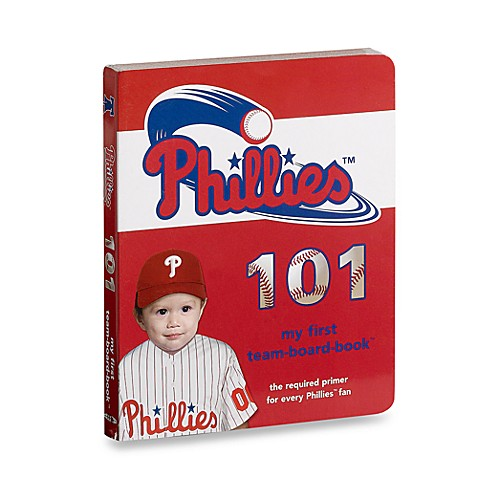 Philadelphia Phillies 101 in My First Team Board Books™