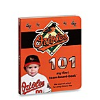 Baltimore Orioles 101 in My First Team Board Books™