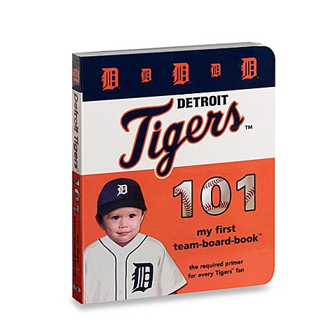 Detroit Tigers 101 in My First Team Board Books™