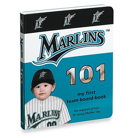 Florida Marlins 101 in My First Team Board Books™