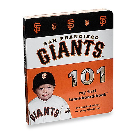 San Francisco Giants 101 in My First Team Board Books™