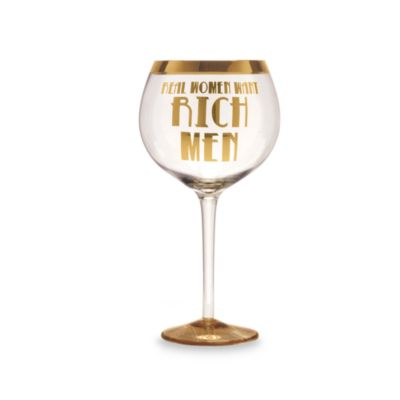 "Obnoxious Affluence ""Real Women Want Rich Men"" 32-Ounce Wine Glass"