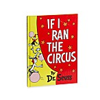 Dr. Seuss' If I Ran the Circus