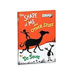 Dr. Seuss' The Shape of Me and Other Stuff