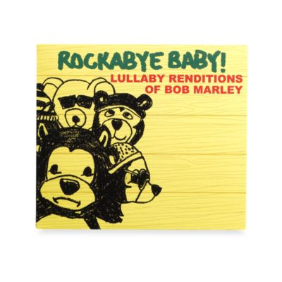 Rockabye Baby! Rock N' Roll Lullaby Renditions CDs > Rockabye Baby! Lullaby Renditions of Bob Marley CD