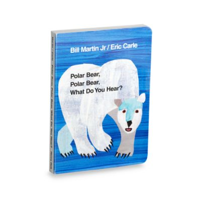 Polar Bear Polar Bear What Do You Hear? Board Book