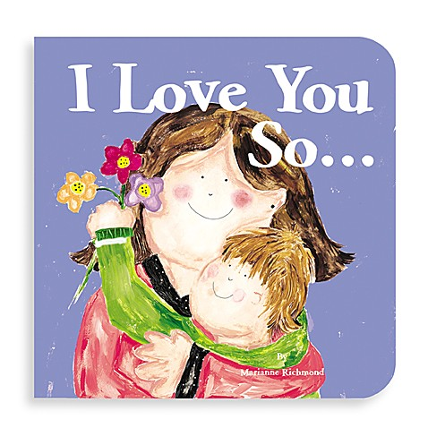 I Love You So Board Book