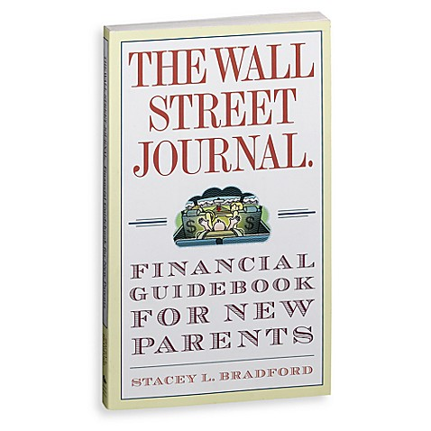 The Wall Street Journal Financial Guide for New Parents Book
