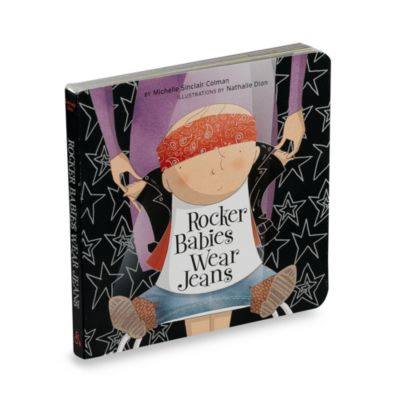 Rocker Babies Wear Jeans Board Book