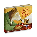 Kiss Good Night Board Book