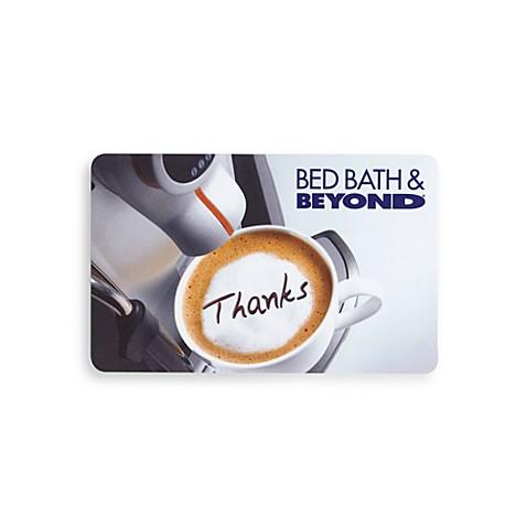 Thanks Gift Card Bed Bath Beyond