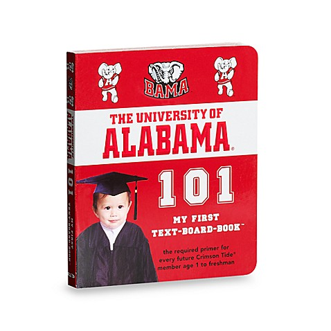 University of Alabama 101 in My First Team Board Books™