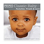 Fisher Price® Classic Baby: PachelbelVivaldi & More