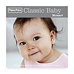 Fisher-Price® Classic Baby: Mozart CD