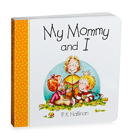 My Mommy and I Board Book