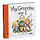 My Grandpa and I Board Book
