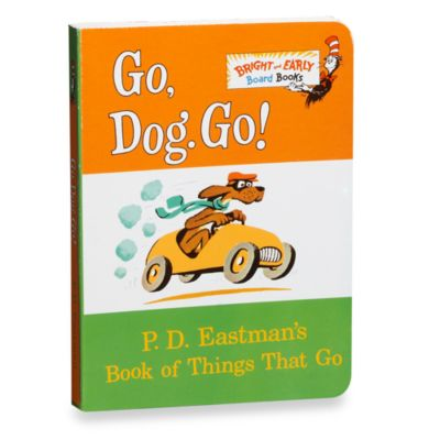Go Dog Go! Board Book