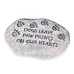 Dogs Leave Paw Prints On Our Hearts Garden Stone