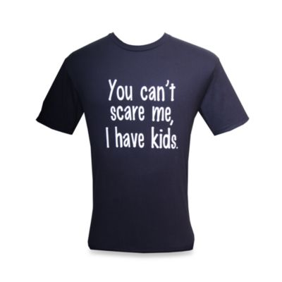 "Men's ""You Can't Scare Me, I Have Kids"" Blue T-Shirt"
