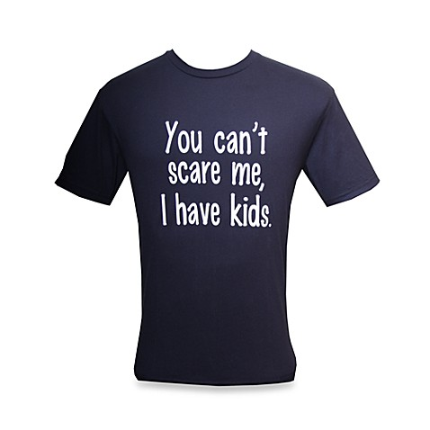 "Men's ""You Can't Scare Me, I Have Kids"" Blue T-Shirt - Extra Large"