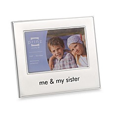 Me and My Sister 4-Inch x 6-Inch Metal Frame