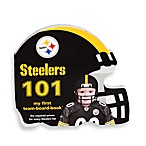 NFL Children's Board Book in Pittsburgh Steelers 101