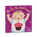 You Are My Little Cupcake Book