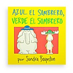 Azul el Sombrero Verde el Sombrero (Spanish Translation of Blue HatGreen Hat Book)