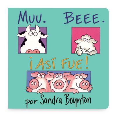 Muu Bee i Asi Fue! (Spanish Translation of Moo Baa LaLa Book)
