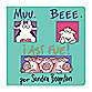 Muu Bee i Asi Fue! (Spanish Translation of Moo Baa LaLa Book)