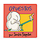 Opuestos Libro in Spanish Translation of Opposites Book