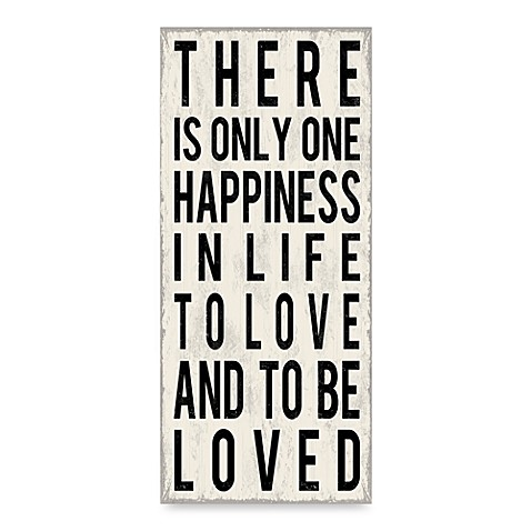 There Is Only One Happiness Wall Art