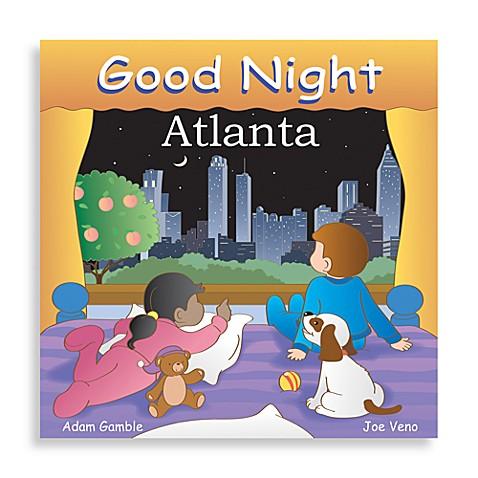 "Regional Good Night Board Books > ""Good Night Atlanta"" Board Book"