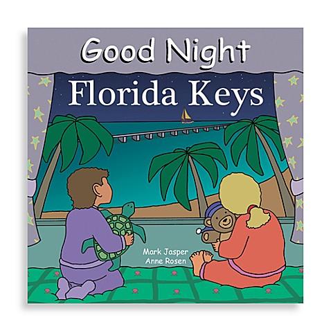 "Regional Good Night Board Books > ""Good Night Florida Keys"" Board Book"